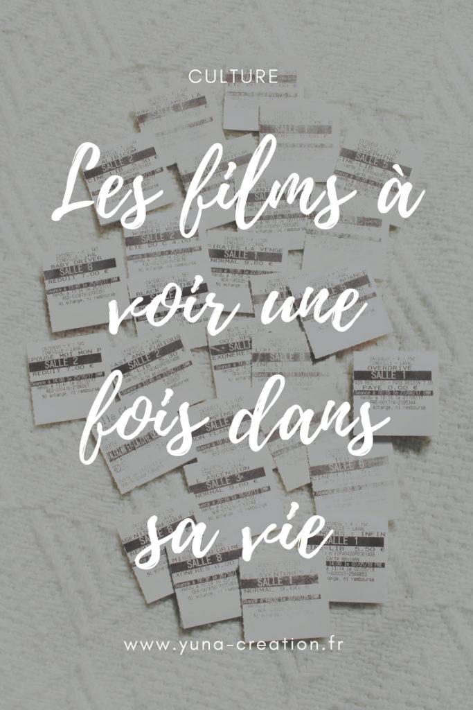 Les films à voir une fois dans sa vie